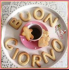 Italian Greetings, Good Morning Inspiration, Italian Memes, Good Night Greetings, Good Morning Good Night, Cookies Policy, I Love Coffee, Happy Day, Yummy Food