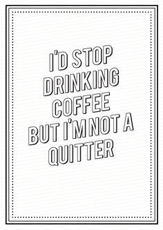 Coffee Quitter by Robert Miles, via Behance