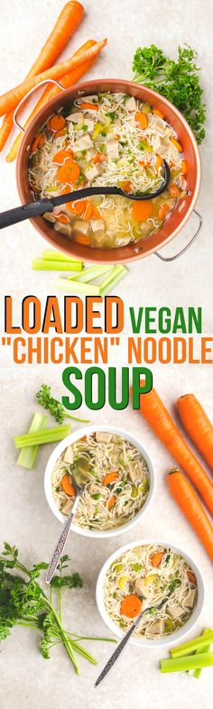 This Loaded Vegan Chicken Noodle Soup is a healthy and easy dinner idea! #vegan #plantbased #easyrecipe #vegansoup #oilfree