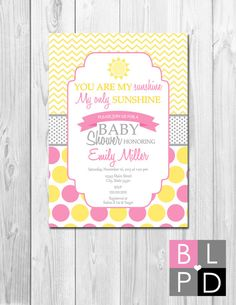 You Are My Sunshine Baby Shower Invitation - Yellow Pink and Grey Polka Dots and Chevron Stripes - DIY - Printable