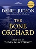 Free Kindle Book -   The Bone Orchard (The Gin Palace Trilogy Book 2) Check more at http://www.free-kindle-books-4u.com/mystery-thriller-suspensefree-the-bone-orchard-the-gin-palace-trilogy-book-2/