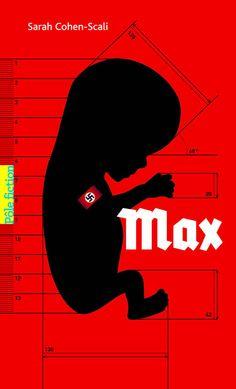 Le livre que je suis en train de lire : Max - Sarah Cohen-Scali