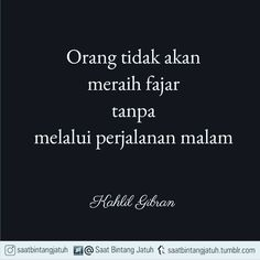 Image result for langit dan bintang thumbrl Sad Quotes, Best Quotes, Qoutes, Life Quotes, Khalil Gibran Quotes, Kahlil Gibran, Religious Quotes, Islamic Quotes, Cool Words