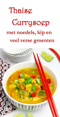 Thaise currysoep of Thaise noedelsoep; Thai Recipes, Asian Recipes, Soup Recipes, Cooking Recipes, I Love Food, Good Food, Yummy Food, Garlic Parmesan Potatoes, Khao Soi