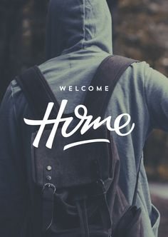 Welcome Home by Ian Barnard. Photo from Unsplash.com