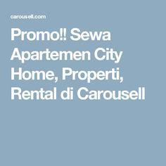 Promo!! Sewa Apartemen City Home, Properti, Rental di Carousell