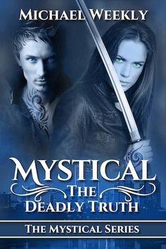 Book-o-Craze: Pre-Order Blitz {Excerpt & Giveaway} -- Mystical (Mystical #1) Michael Weekly