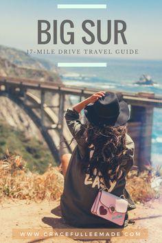 { Big Sur 17-Mile Drive Travel Guide // #bigsur #california }