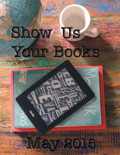 Show Us Your Books May // Book Reviews by Food Booze and Baggage