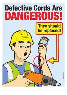 "An occupational safety poster with warning for using tools with defective cord : ""Defective cords are dangerous! Safety Quotes, Safety Slogans, Health And Safety Poster, Safety Posters, Safety First, Bus Safety, Child Safety, Safety Pictures, Workplace Safety Tips"