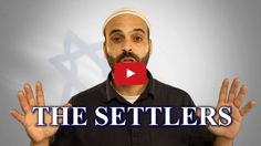 "The 2 Minute Video That Will Transform the Way You Look at Jewish ""Settlers"""