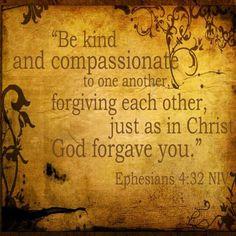 Eph 4 :32 tech me Lord