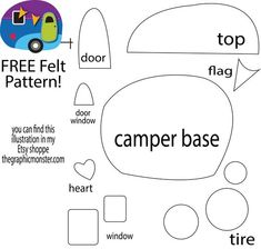 FREE Felt Pattern from my cute Camper illustration. More Más Fabric Crafts, Sewing Crafts, Sewing Projects, Felt Projects, Felt Ornaments Patterns, Felt Patterns Free, Felt Crafts Patterns, Bear Patterns, Christmas Patterns