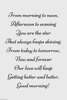 Good morning sweetheart poems for her. Good Morning Beautiful Poem, Morning Poem For Her, Good Morning Handsome Quotes, Good Night Poems, Good Morning Poems, Good Morning Sweetheart Quotes, Most Beautiful Love Quotes, Morning Love Quotes, Good Morning My Love