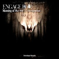 Engage Blue - Meaning Of The War by Engage Blue on SoundCloud