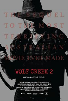 Wolf Creek 2 Poster - The first poster for Wolf Creek 2  a sequel thats taken forever to get made (Wolf Creek was out in 2005)  has surfaced, and it sure does share a lot of design similarities with the poster for the remake of the Evil Dead. If its not floating heads we have to contend...
