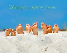 To my loved ones up North, you can shake the sand from your toes, but not your soul.