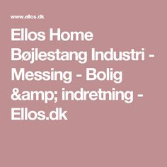 Ellos Home Bøjlestang Industri - Messing - Bolig & indretning - Ellos.dk
