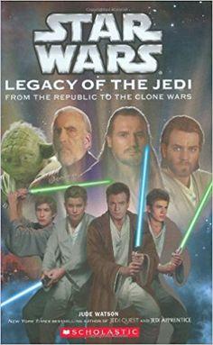 Star Wars: Legacy of the Jedi #1: Jude Watson, David Mattingly: 9780439536660: Amazon.com: Books