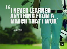 10 Inspirational Quotes That Will Help You Excel On and Off the Golf Course!