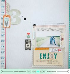 Enjoy layout by Marcy Penner - Two Peas in a Bucket