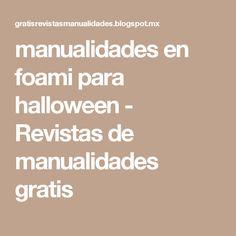 manualidades en foami para halloween - Revistas de manualidades gratis
