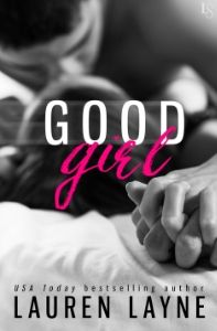 #SaleBlitz for Good Girl by Lauren Layne. Only .99! #giveaway