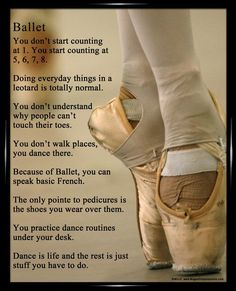 """Ballet Dancer Shoes 8x10 Poster Print. """"You don't walk places, you dance there."""" More fun dance quotes make this the perfect dance gift. #dancequotes"""