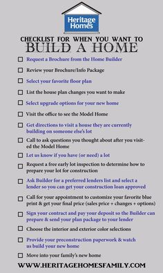 building a house Checklist of what to do when you want to build a home. The steps you should take in the home-building process. -> Print this and keep it with you. As you check off your list, youll be that much closer to moving into your new home. Building A House Checklist, Home Building Tips, House Building, Building Your Own Home, Building Ideas, Building Quotes, The Plan, How To Plan, Quotes Dream