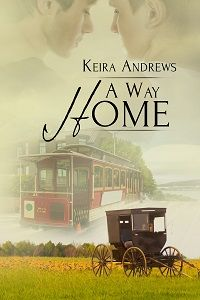 A Way Home, book 3, by Keira Andrews, by Leah Braemel's Pay It Forward Friday blogs