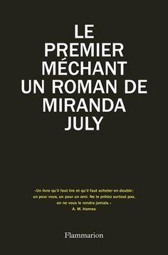 Le premier méchant de Miranda July http://www.amazon.fr/dp/2081363844/ref=cm_sw_r_pi_dp_IRJZwb1T0WQPA