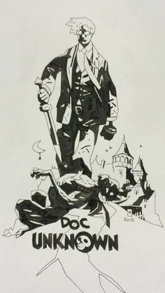 Doc Unknown by Mike Mignola *