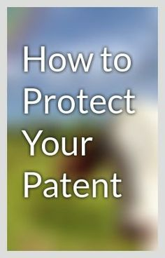 How to protect your patent