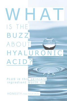 Is Hyaluronic acid really as good as the beauty GOSSIP says it is? Let's take a look at this ingredient and whether YOU should be using it on your skin!