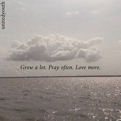 Grow a lot. Pray often. Bible Verses Quotes, Encouragement Quotes, Faith Quotes, Words Quotes, Qoutes, Sayings, Bible Verse Wallpaper, Jesus Wallpaper, Christian Warrior