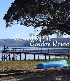 My wheels turned into the direction of the Garden Route for the umpteenth time. Wheels, Neon Signs, Let It Be, Explore, World, Garden, Blog, Travel, The World