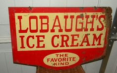 $OLD Lobaugh's Ice Cream Double Sided Tin Sign