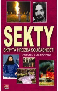 Sekty - skrytá hrozba současnosti #alpress #sekty #hrozba #literatura #fakta #knihy