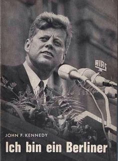 """I saw Pres Kennedy in Berlin; """"Ich bin ein Berliner"""" when my dad was stationed there. John Kennedy, Senator Kennedy, Greatest Presidents, Us Presidents, Berlin Ick Liebe Dir, Berlin Hauptstadt, Orlando, Berlin Wall, Berlin Berlin"""