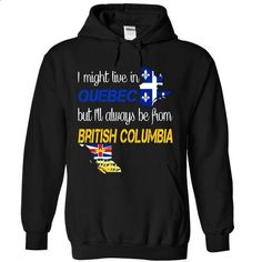 British Columbia-Quebec - #tshirt designs #music t shirts. GET YOURS => https://www.sunfrog.com/LifeStyle/British-Columbia-Quebec-ufmpn-Black-Hoodie.html?id=60505