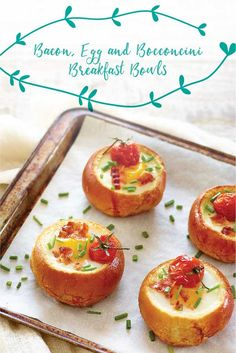 Bacon, Egg and Tre Stelle® Bocconcini Breakfast Bowls Easter Recipes, Brunch Recipes, Breakfast Recipes, Bread Bowls, Bacon Egg, Baked Eggs, No Bake Treats, Breakfast Bowls, Dinner Rolls