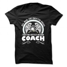 coach HOTTEST MEN - #diy gift #thoughtful gift. ADD TO CART => https://www.sunfrog.com/Faith/coach-HOTTEST-MEN-Black-Guys.html?68278