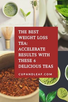With these weight loss teas, you'll reach your target goals faster and enjoy the process. Want to grab tea to help you shed pounds today? From green tea and white tea to oolong and rooibos teas, these teas complement a healthy lifestyle and aid in your weightloss goals. Check out our best teas for weight loss right here. #teahealthbenefits #appetitesuppressant #weightloss #naturalremedies #weightlosstea #teaforwomen #weightlosstips