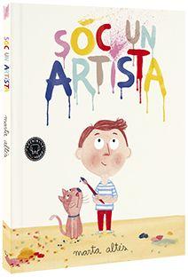 Brutal història amb una idea molt sensible que només se li pot acudir als nens. Sóc un artista. Marta Altés. Blackie Books.