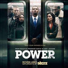 I also watch Power.