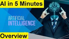 What is Artificial Intelligence | AI in 5 Minutes | AI Tutorial Artificial Intelligence Course, Science And Technology, Youtube, Youtube Movies