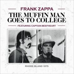Download Frank Zappa - The Muffin Man Goes To College
