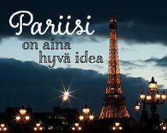 #Pariisi on aina hyvä idea! Kaupunkilomia yli 50 kohteeseen Tjäreborgilta. #matka #travel #paris #kaupunkiloma #travelquotes #päivänmietelause