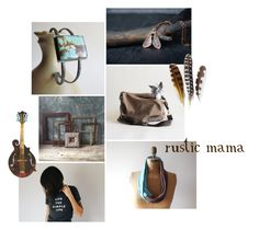 """rustic mama"" by insearchofwild ❤ liked on Polyvore featuring rustic"