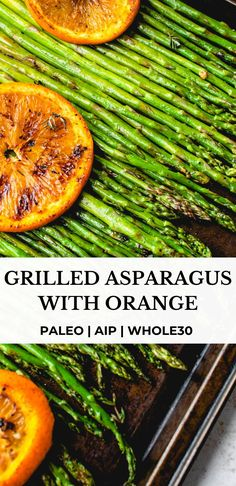 This Grilled Asparagus with Orange is the perfect Spring and Summer side. It's AIP, paleo, vegan and Whole30 compliant, simple, refreshing and delicious. #healmedelicious #aip #paleo #whole30 #aiprecipes #paleorecipes #whole30recipes #vegan #aipdiet #autoimmunepaleo #aipprotocol #autoimmunedisease #grilledasparagus #dinnerideas #summerdinnerrecipes #summermeals #bbq #grilledvegetables #grilling #vegetarian #side Grilled Asparagus, Grilled Vegetables, Veggies, Side Recipes, Whole Food Recipes, Whole30 Recipes, Vegan Recipes, Paleo Vegan, Vegetarian